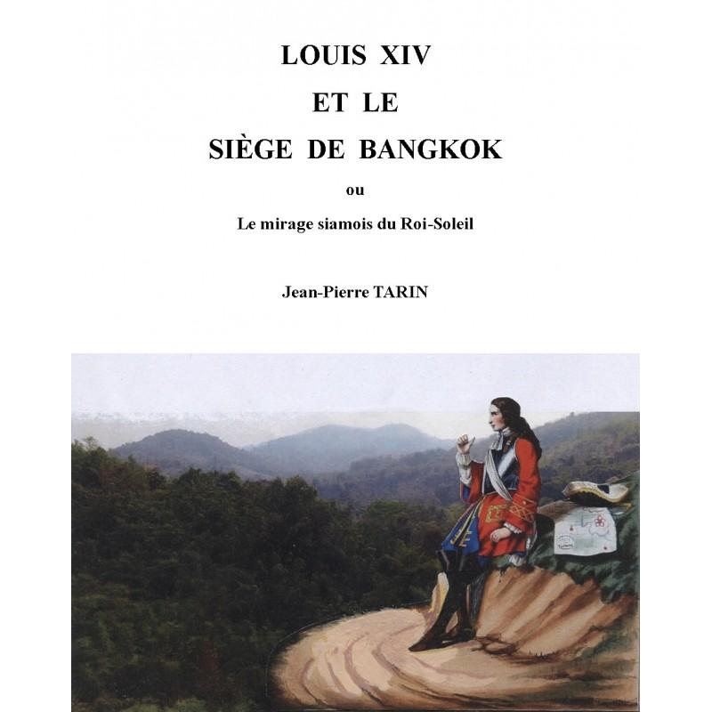 Louis XIV et le siège de Bangkok
