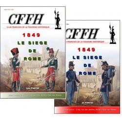 Le siège de Rome 1849 tomes 1 et 2