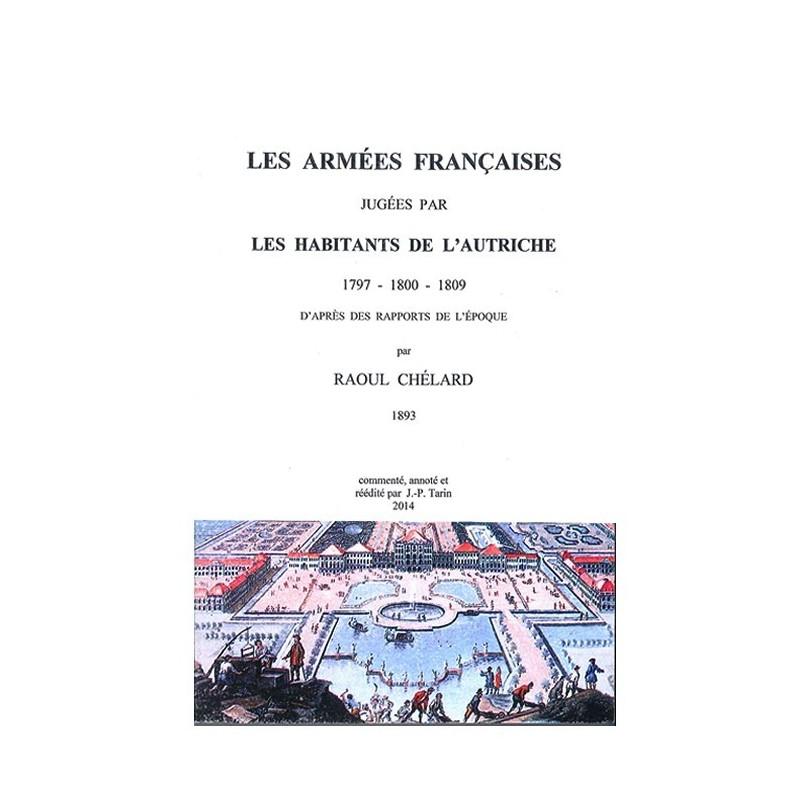 LES ARMEES FRANCAISES JUGEES PAR LES AUTRICHIENS 1797-1809