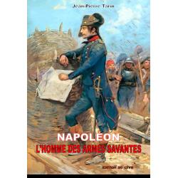 NAPOLEON, L'HOMME DES ARMES...
