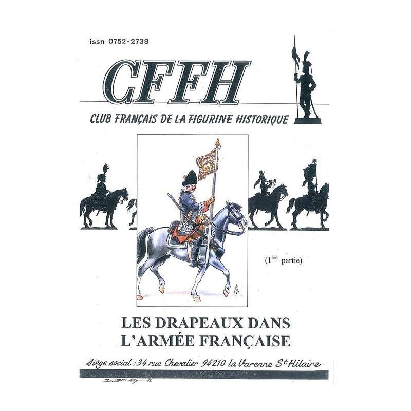 Les drapeaux dans l'armée française. Tome 1