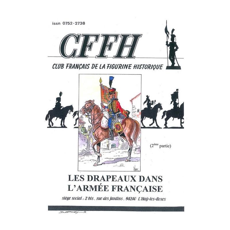 Les drapeaux dans l'armée française. Tome 2