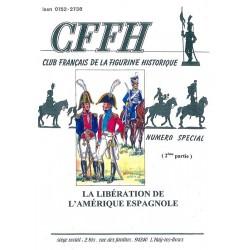 La libération de l'Amérique espagnole. Volume 2