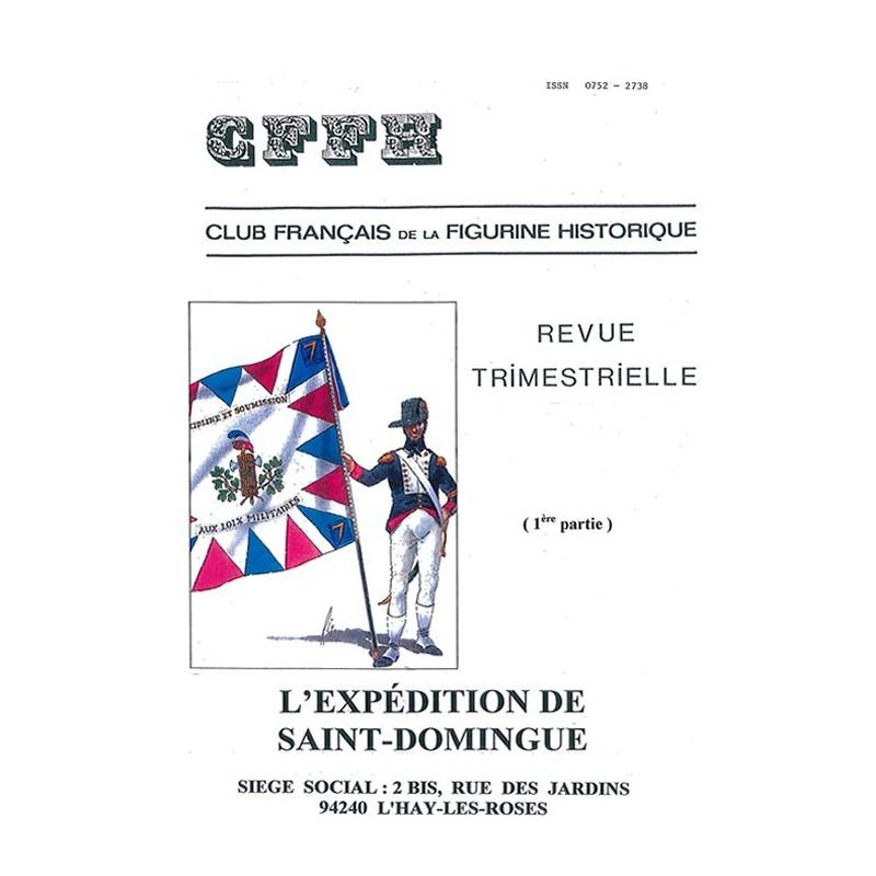 L'expédition de Saint-Domingue. Vol 1. 1789- 1809