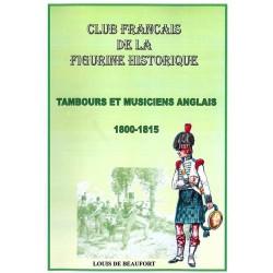 Tambours et musiciens des troupes anglaises 1800- 1815