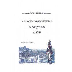 Les levées autrichiennes et hongroises.1809